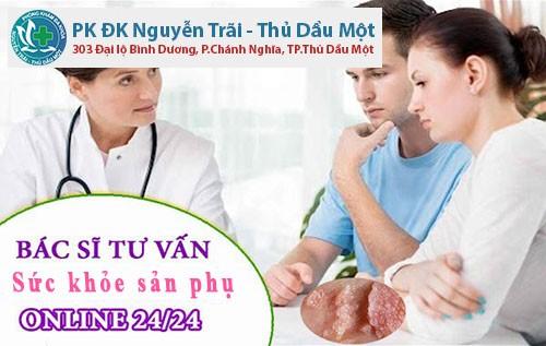 Phòng khám Đa Khoa Nguyễn Trãi - Thủ Dầu Một - tư vấn sức khỏe online trực tuyến 24/24